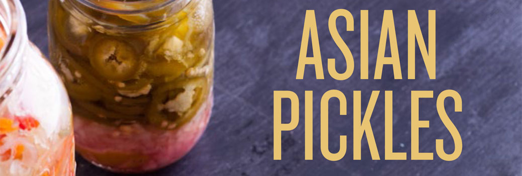 Praise for Asian Pickles (My New Cookbook!)